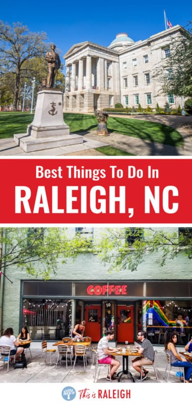 best things to do in raleigh nc 1