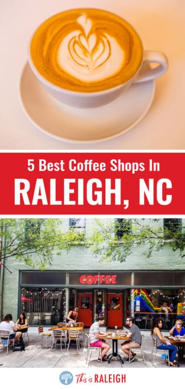 coffee shops in raleigh 1