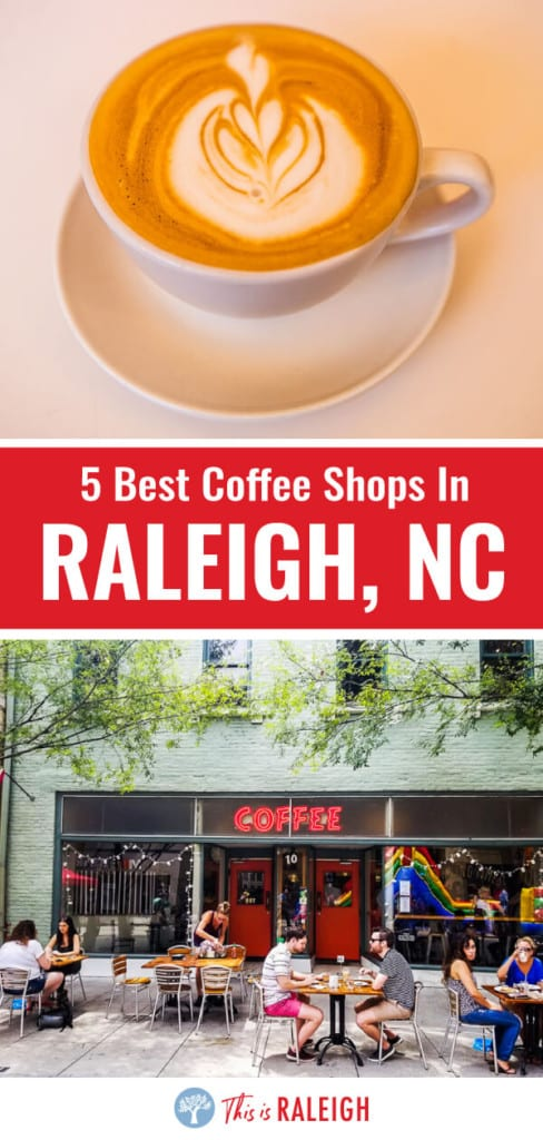 Looking for coffee shops in Raleigh NC? Check out this list 5 great coffee shops in Downtown Raleigh, North Carolina the locals love!