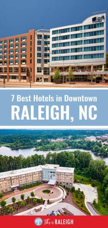 Looking for the best Raleigh hotels? Look no further. Here are the 7 best downtown Raleigh hotels for when you visit Raleigh whether you are traveling for business or pleasure.